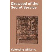 Okewood of the Secret Service - eBook