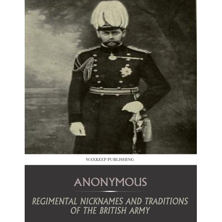 British Halloween Traditions (Regimental Nicknames and Traditions of the British Army -)
