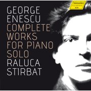 Enescu   Stirbat, Raluca - Enescu   Stirbat, Raluca: Complete Works for Piano Solo [CD]