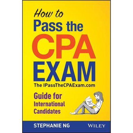 How to Pass the CPA Exam : An International Guide