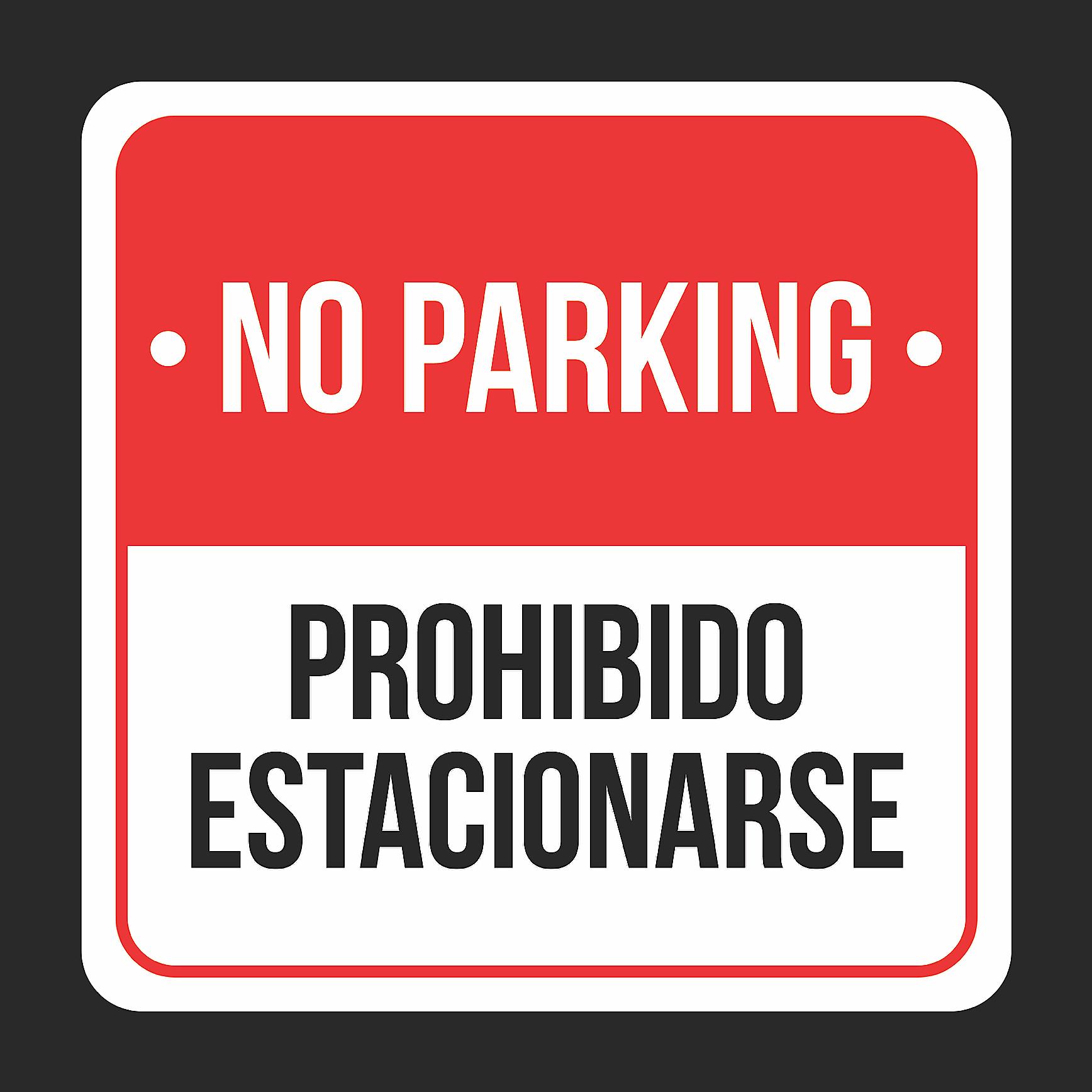 No Parking Prohibido Estacionarse Print Black, White And Red Plastic Square Signs, 12x12
