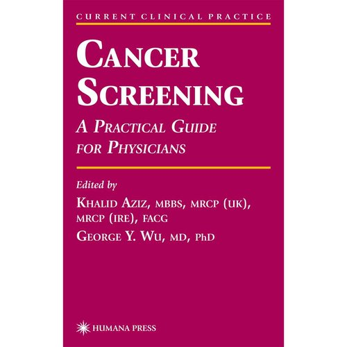Cancer Screening: A Practical Guide for Physicians