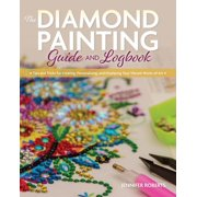 The Diamond Painting Guide and Logbook (Paperback)