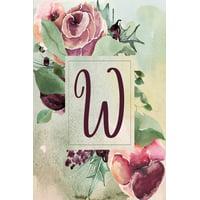 """Wine Green Floral 6""""x9"""" Planner Alphabet Series - Letter W: W: Wine Green Floral 2020 Weekly Planner 6""""x9"""" (Paperback)"""