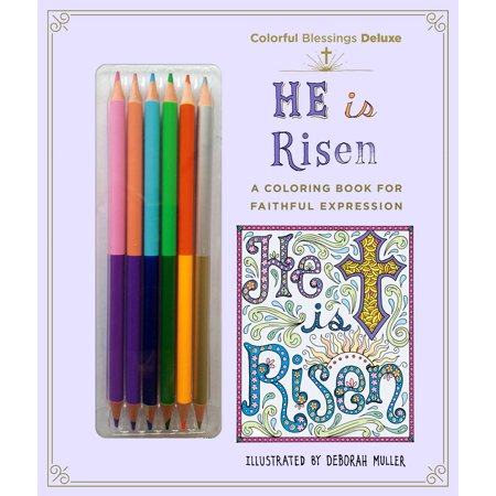Colorful Blessings: He is Risen : Deluxe Edition with Pencils