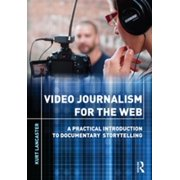 Video Journalism for the Web - eBook