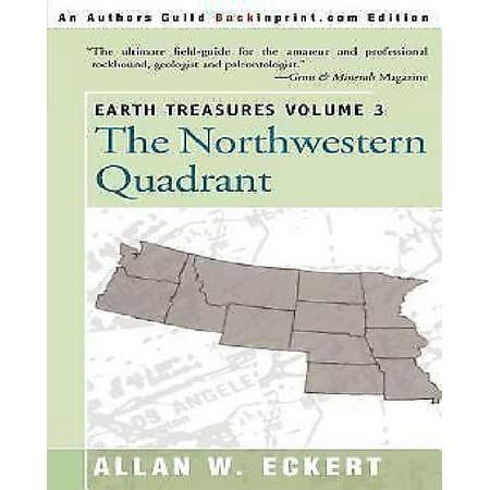 Earth Treasures  Vol 3  The Northwestern Quadrant  Idaho  Iowa  Kansas  Minnesota  Missouri  Montana  Nebraska  North Dakota  Oregon  South Da