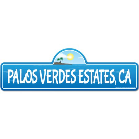Palos Verdes Estates, CA California Beach Street Sign | Indoor/Outdoor | Surfer, Ocean Lover, Décor For Beach House, Garages, Living Rooms, Bedroom | Signmission Personalized (Best Hiking Trails In Palos Verdes Ca)