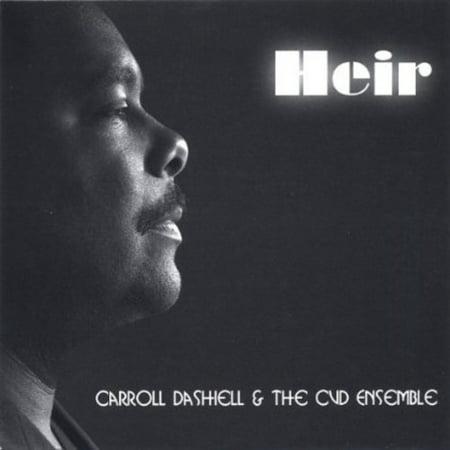 Carroll Dashiell   The Cvd Ensemble   Heir Heir To The Throne  Cd