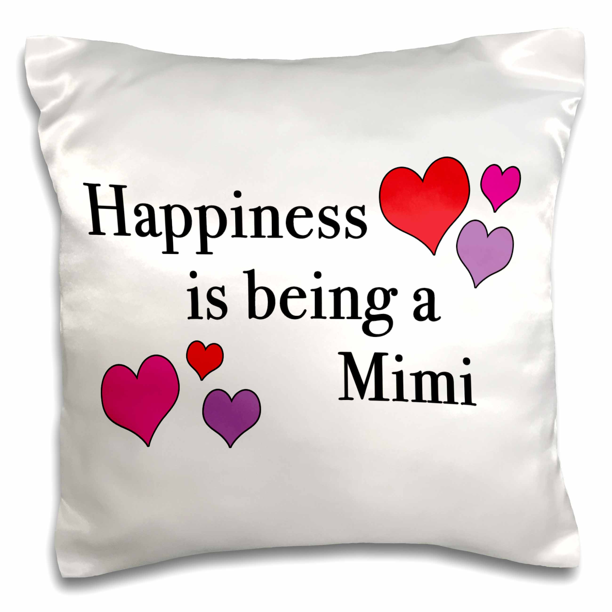 3dRose Happiness Is Being A Mimi, Pillow Case, 16 by 16-inch