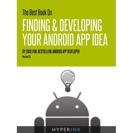 The Best Book On Finding & Developing Your Android App Idea - (Best Dictaphone App Android)