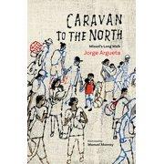 Caravan to the North - eBook