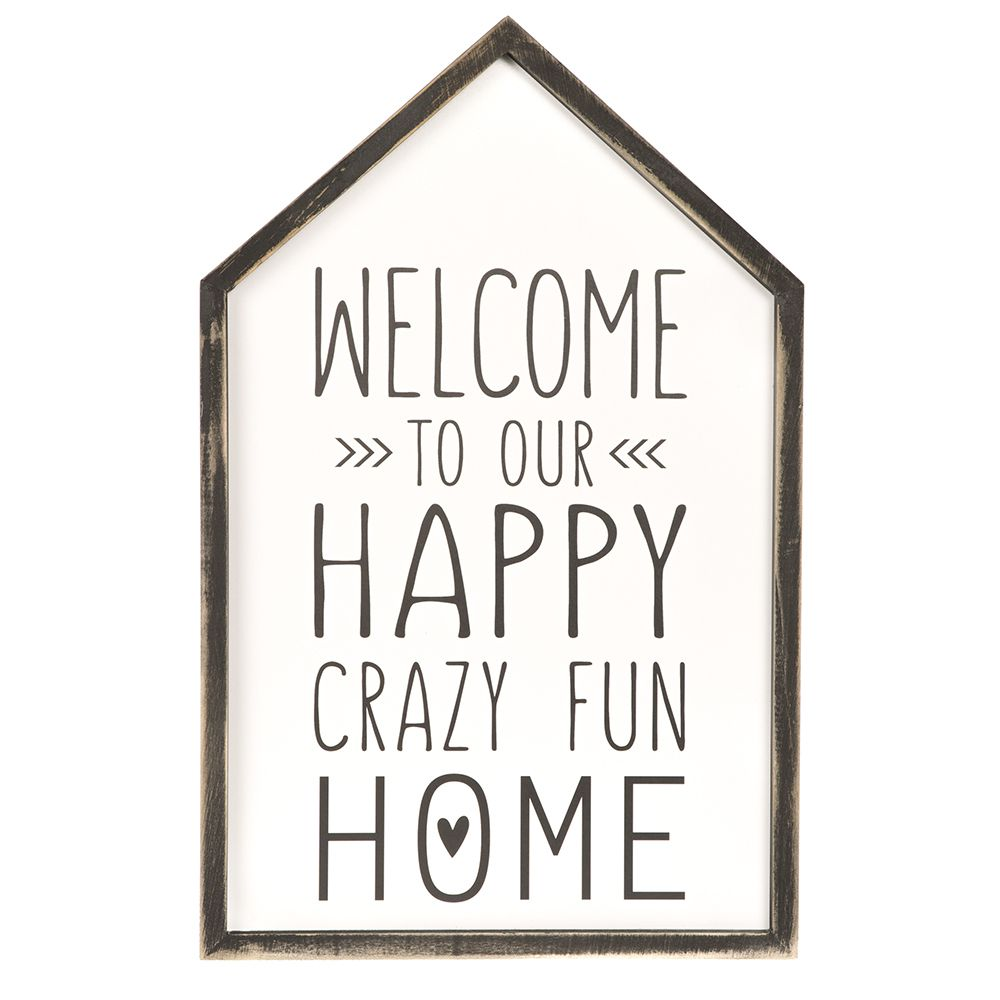 Creative Co Op Welcome To Our Crazy/Happy Home Decor