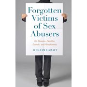 Forgotten Victims of Sex Abusers (Paperback)
