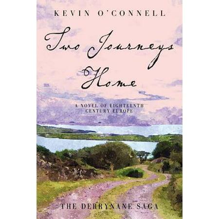 Two Journeys Home : A Novel of Eighteenth Century