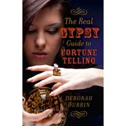 The Real Gypsy Guide to Fortune Telling - eBook