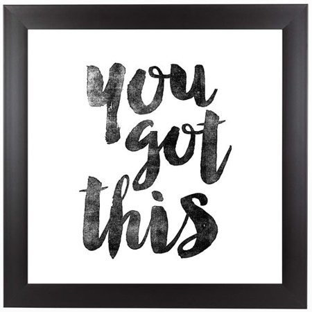 East Urban Home You Got This Framed Textual Art - Walmart.com