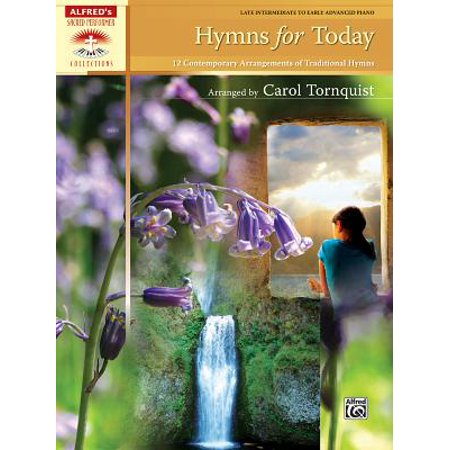 Traditional Hymns Book - Hymns for Today : 12 Contemporary Arrangements of Traditional Hymns