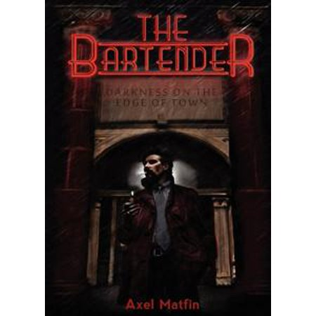 The Bartender: Darkness on the Edge of Town. - - Bartender On Love Boat