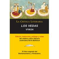 Los Vedas, Vyasa, Coleccin La Crtica Literaria por el clebre crtico literario Juan Bautista Bergua, Ediciones Ibricas (Paperback)