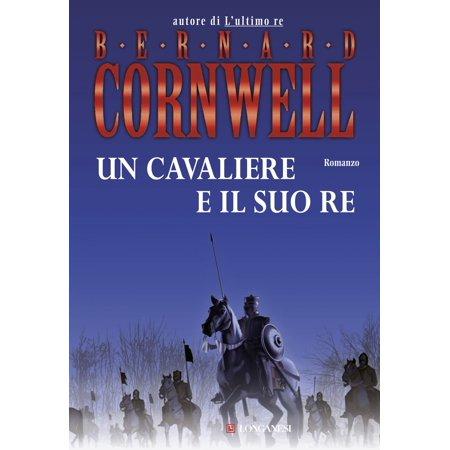 Un cavaliere e il suo re - eBook ()