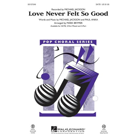 Hal Leonard Love Never Felt So Good SATB by Michael Jackson arranged by Mark