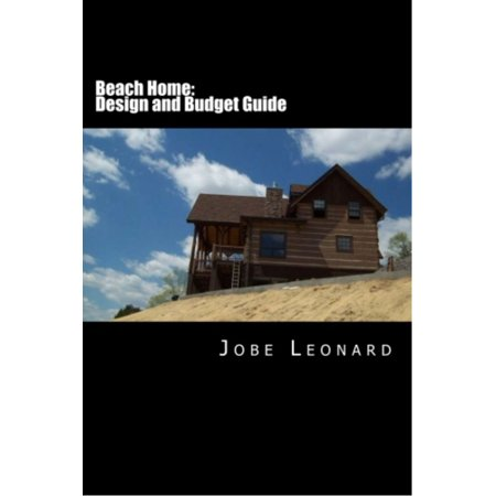 Beach Home: Design, Budget, Estimate, and Secure Your Best Price - (Best Of Beach House)