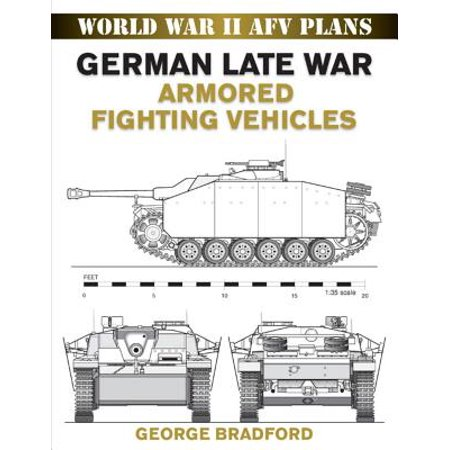 Armored Fighting Vehicles (German Late War Armored Fighting Vehicles - eBook)
