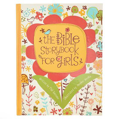 The Bible Storybook for Girls - Girl Storybook Characters