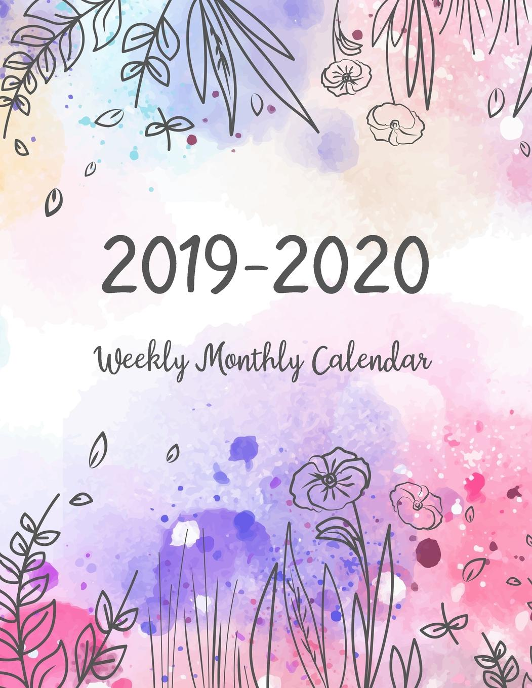 2019-2020 Weekly Monthly Calendar: Two Years Daily Weekly Monthly Calendar Planner 24 Months January 2019 to... by