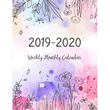 2019-2020 Weekly Monthly Calendar: Two Years - Daily Weekly Monthly Calendar Planner - 24 Months January 2019 to December 2020 for Academic Agenda Schedule Organizer Logbook and Journal Notebook Plann - Calendar Planners