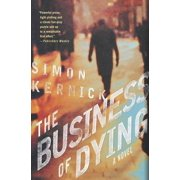 The Business of Dying : A Novel