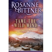 Tame the Wild Wind (Paperback)