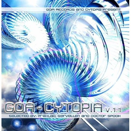 Goa-Cytopia V 1 1 (Best Of Goa Trance, Acid Techno, PsychedelicTrance)