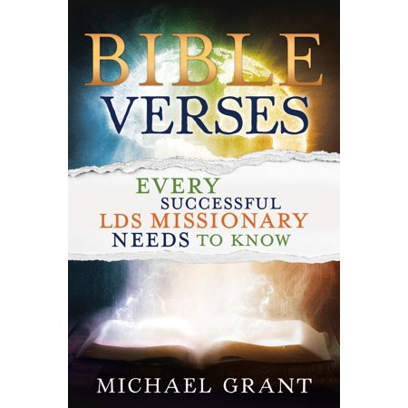 Bible Verses Every Successful Lds Missionary Needs to Know Bible Verse Book
