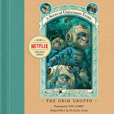 Series of Unfortunate Events #11: The Grim Grotto -