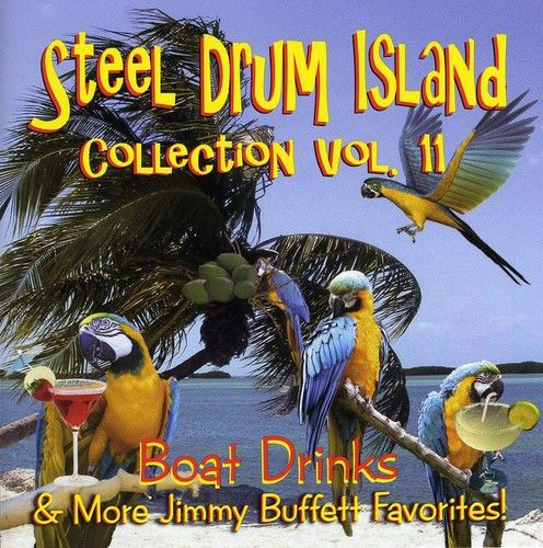 Steel Drum Island Steel Drum Island Collection: Boat Drinks & More J [CD] by