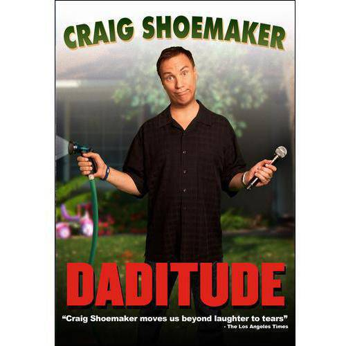 Craig Shoemaker: Daditude (Widescreen)