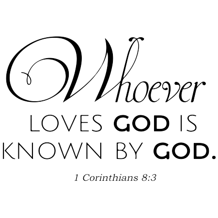 1 Corinthians 8 3 Whoever loves God is known Vinyl Decal Sticker Quote