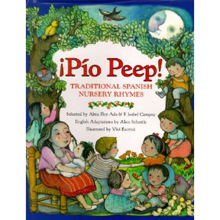 Pio Peep! Traditional Spanish Nursery Rhymes: Bilingual Spanish-English (Hardcover) - Peacock In Spanish