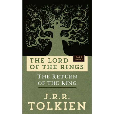 The Return of the King : The Lord of the Rings: Part