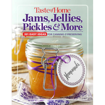 Taste of Home  Jams, Jellies, Pickles & More : 201 Easy Ideas for Canning and Preserving - Easy To Make Halloween Food Ideas