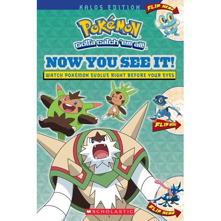 Pokemon: Now You See It! Kalos Edition (Pokemon) (Paperback) Watch cool Kalos Pokemon evolve... right before your eyes! As you turn the pages of this flip book, you'll see Pokemon evolve and find the latest data on all three stages of each Pokemon. It's Pokemon Evolution in action!