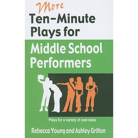 More Ten-Minute Plays for Middle School Performers : Plays for a Variety of Cast Sizes - Halloween Plays For Middle School