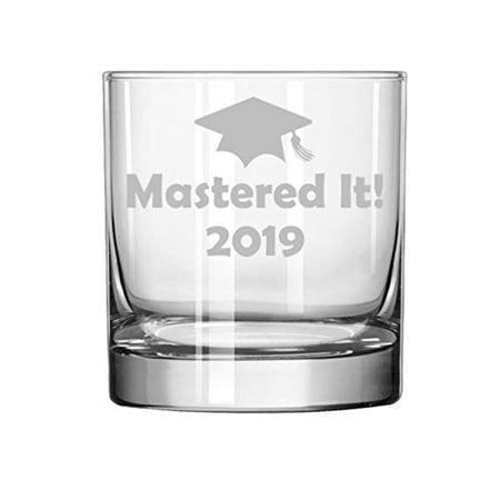 11 oz Rocks Whiskey Highball Glass Mastered It 2019 Graduation Master's