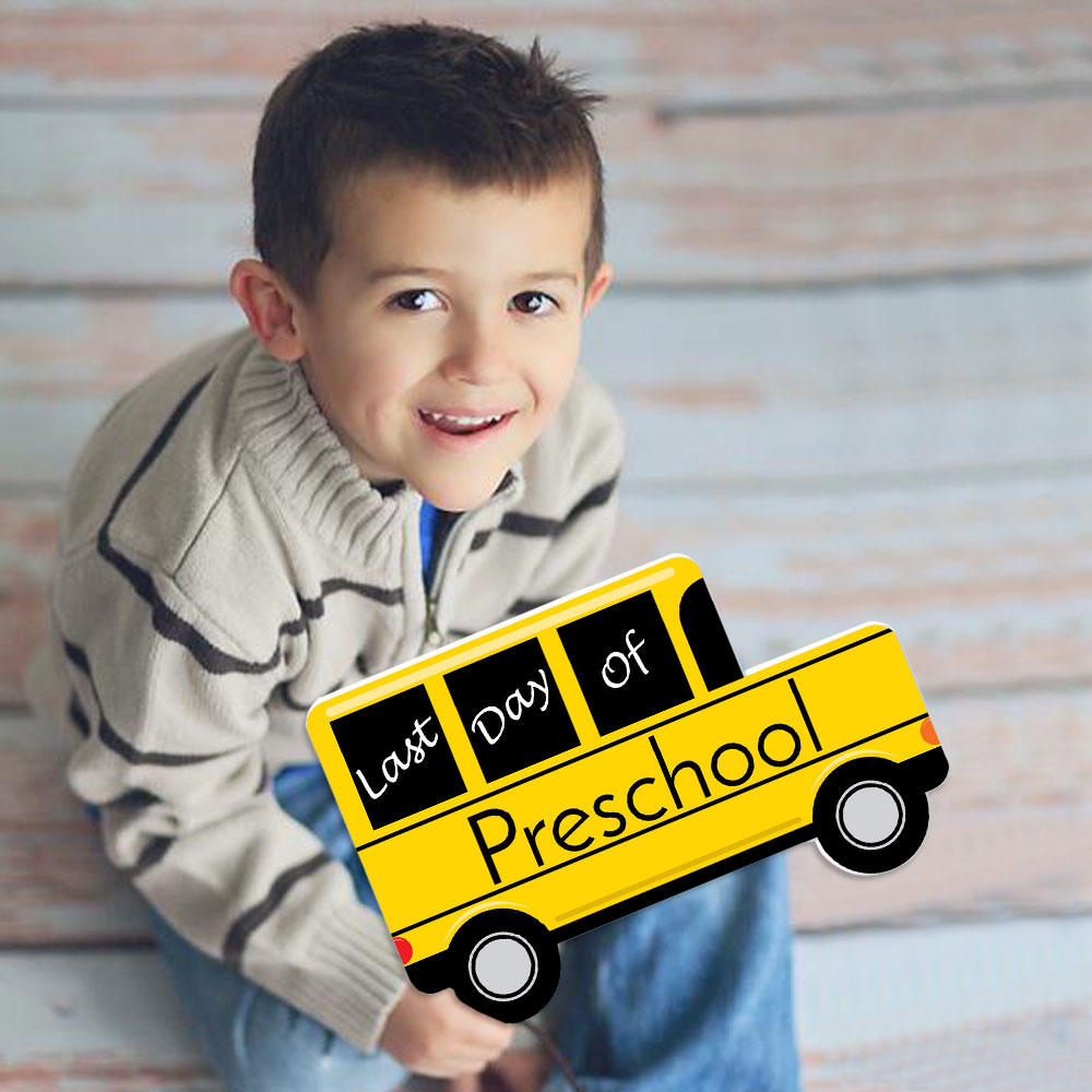 Preschool - Last Day of School Bus Sign - Photo Prop