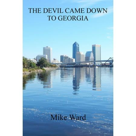 The Devil Came Down to Georgia - eBook