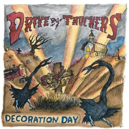 Drive-By Truckers - Decoration Day (Vinyl) - image 1 of 1
