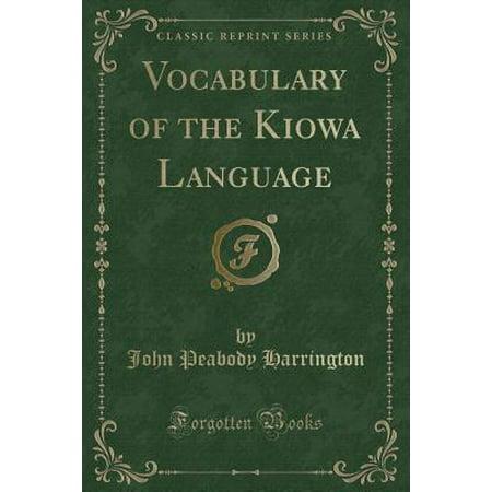 Vocabulary of the Kiowa Language (Classic Reprint) - Halloween Sign Language Vocabulary