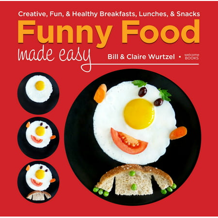 Funny Food Made Easy : Creative, Fun, & Healthy Breakfasts, Lunches, & Snacks](Healthy Halloween Snacks Family Fun)